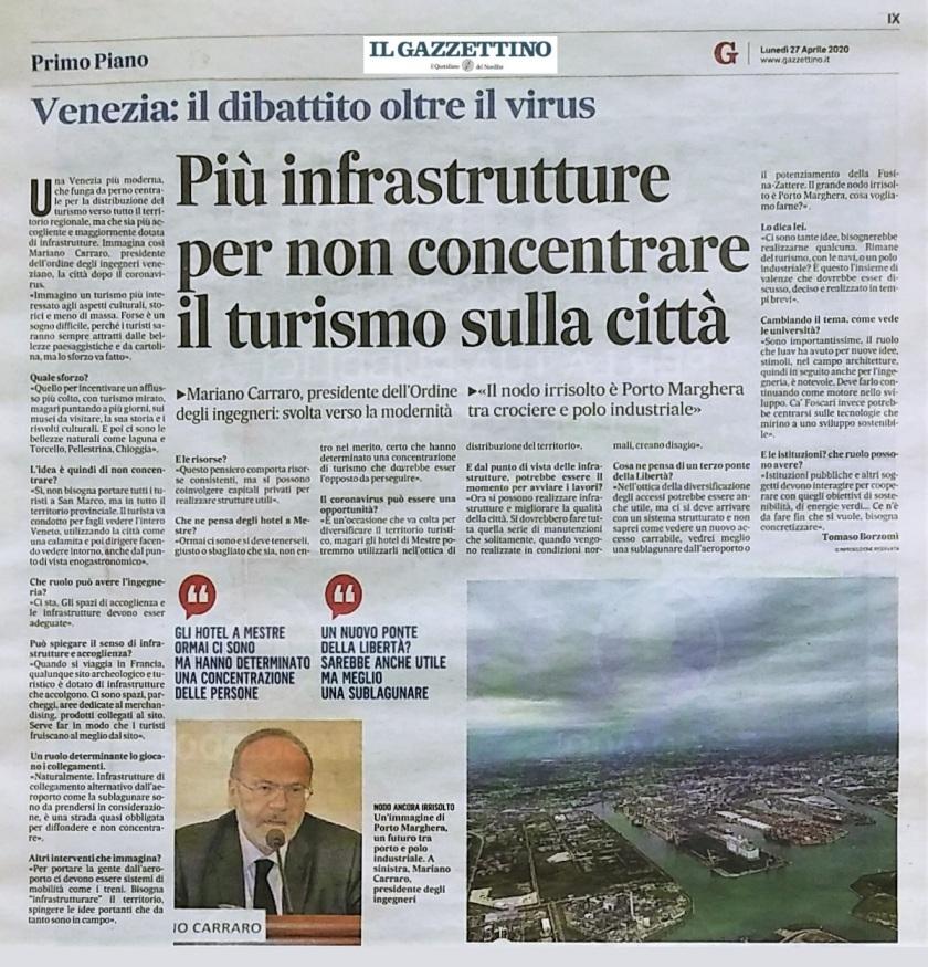 GAZZETTINO 27 aprile 2020 - Intervista ing. Mariano Carraro - Presidente Ordine Ingegneri Venezia - Porto Marghera - Coronavirus